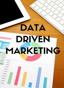 [MULTI] Data-Driven Marketing  Leveraging Big Data for Your Business