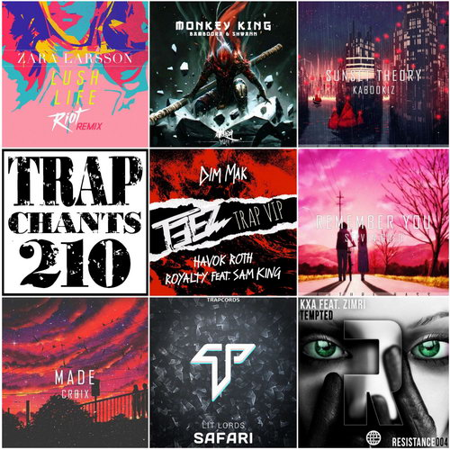 Trap Chants 210 (2016)