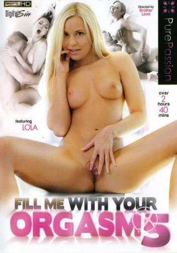 Fill Me With Your Orgasm 5 (2016) DVDRip
