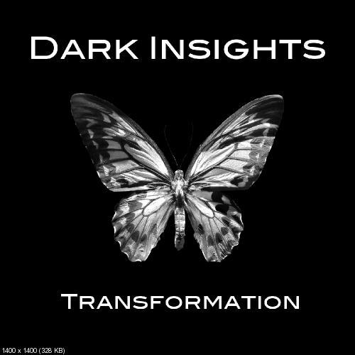 Dark Insight - Transformation (2016)