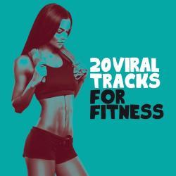 VA - 20 Viral Tracks for Fitness (2016)