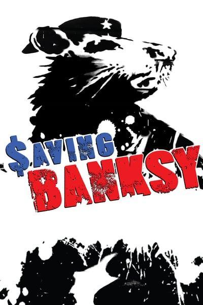 Saving Banksy (2017) [WEBRip] [720p] [YTS]