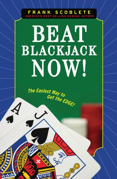Beat Blackjack Now! The Easiest Way to Get the Edge!