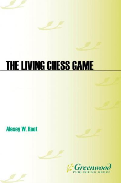The Living Chess Game Fine Arts Activities for Kids 9-14