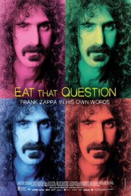 Без вопросов: Фрэнк Заппа о себе / Eat That Question: Frank Zappa in His Own Words (2016)