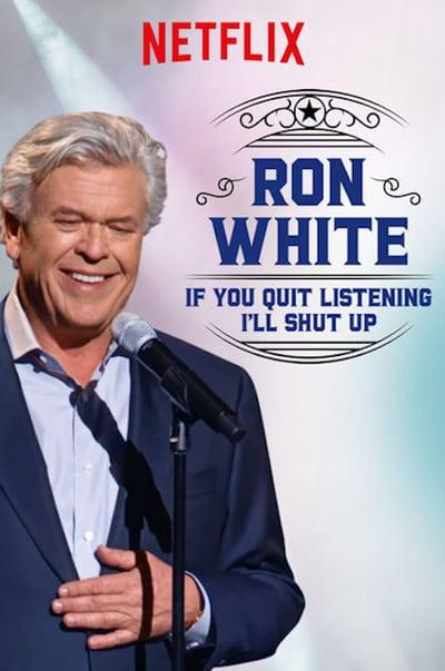 Ron White If You Quit Listening, I'll Shut Up (2018) [WEBRip] [1080p] [YTS]