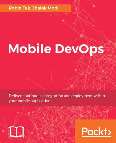 Mobile DevOps Deliver continuous integration and deployment within your mobile applications