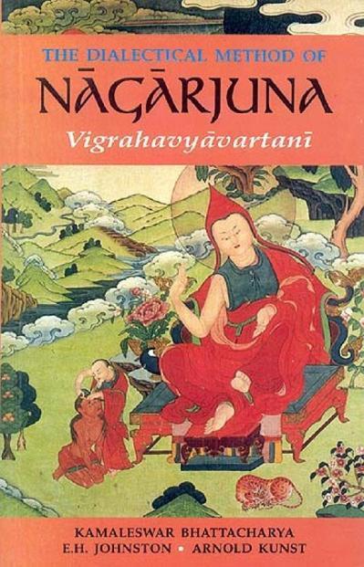 Dialectical Method of Nagarjuna Vigrahavyavartani